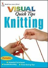 Visual Quick Tips Knitting - Essential Techniques, Troubleshooting, Time Saving