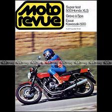 MOTO REVUE N°2421 HONDA XL 500 S XLS, KAWASAKI Z 500 Z500, GRAND PRIX SPA 1979