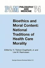 Bioethics and Moral Content: National Traditions of Health Care Morality: Papers