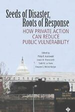 Seeds of Disaster, Roots of Response: How Private Action Can Reduce Public Vulne