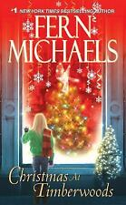 Christmas at Timberwoods by Fern Michaels (2011, Paperback)