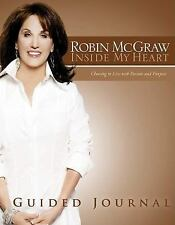 Inside My Heart Guided Journal by Robin McGraw
