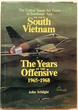 THE WAR IN SOUTH VIETNAM, 1965 - 1968, UNITED STATES AIR FORCE, JOHN SCHLIGHT
