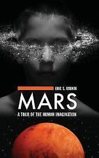 NEW - Mars: A Tour of the Human Imagination by Rabkin, Eric S.