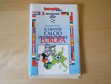 INTREPIDO SPORT=IL GRANDE CALCIO INTERNAZIONALE EUROPA=1988=10 FASCICOLI+COVER