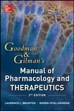 Goodman and Gilman Manual of Pharmacology and Therapeutics, Second Edition Good