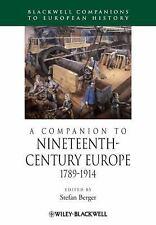 A Companion to Nineteenth-Century Europe: 1789-1914, , Very Good Book