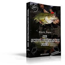 Black Bass DIE SCHWARZBARSCH FIBEL Buch eBook Angel-Ratgeber mit Fang-Garantie!