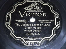 Vernon Dalhart: The Jealous Lover of Lone Green Valley / Oh Captain 78