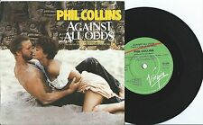 "Phil Collins:Against all odds/Making a big mistake:7"" Vinyl Single:UK Hit"