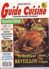 guide cuisine -- numero 31 - recettes reveillons - noel jour de l'an