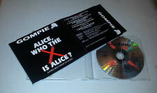 Single CD  Gompie - Alice, Who The X Is Alice?  1995  4.Tracks