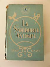 1954 LA SABIDURIA ANTIGUA by Annie Besant 3rd Spanish Ed. THEOSOPHY Occult RARE