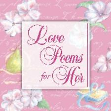 Love Poems for Her by Glenda Puhek and Peggy Schaefer (2003, Hardcover)