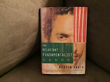 The Reluctant Fundamentalist, Mohsin Hamid. Harcourt, Inc. Copyright 2007.1st Ed