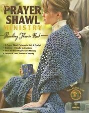 THE PRAYER SHAWL MINISTRY - incl 8 Knit & Crochet Patterns -   Leisure Arts 4225