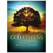 God Listens: Praying with Passion and Power, Countryman, Jack, Good Book