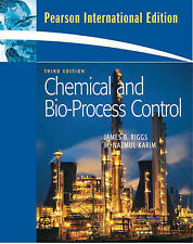 Chemical and Bio-Process Control by James B. Riggs, M.Nazmul Karim as new