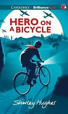 Hero on a Bicycle by Shirley Hughes (2013, CD, Unabridged)