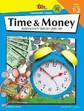 The 100+ Series Time & Money, Grades 1-2: Building Math Skills for Daily Life, L