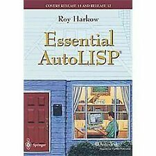 Essential AutoLISP®: With a Quick Reference Card and a Diskette, Harkow, Roy, Ac