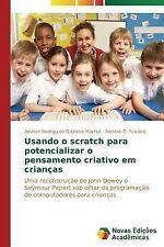 Usando o Scratch para Potencializar o Pensamento Criativo Em Criancas by...
