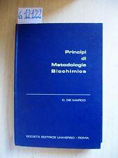 C. DE MARCO - PRINCIPI DI METODOLOGIA BIOCHIMICA - EDITRICE UNIVERSO - 1973