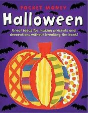 Pocket Money: Halloween : Great Ideas for Making Presents and Decorations...
