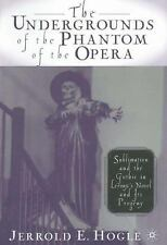 The Undergrounds of the Phantom of the Opera: Sublimation and the Gothic in Lero