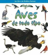 Aves De Todo Tipo  Birds of All Kinds (Que Tipo De Animal Es?  What Kind of Anim
