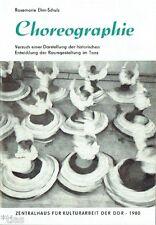 Ehm-Schulz : Choreographie - Darstellung der historischen Entwicklung 1980 Tanz
