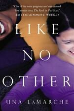 Like No Other by Una LaMarche (2015, Paperback)