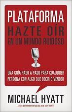 Plataforma: Hazte oÃr en un mundo ruidoso (Spanish Edition)-ExLibrary