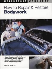 How to Repair and Restore Bodywork by David H., Jr. Jacobs (1991, Paperback,...