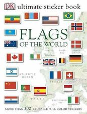 Ultimate Sticker Bks.: Flags of the World by Dorling Kindersley Publishing...