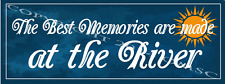 The Best Memories Are Made at The River Metal Sign, Country Home