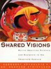 Shared Visions: Native American Painters and Sculptors in the 20th Century 1993