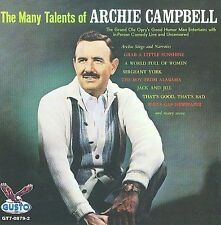 The Many Talents of Archie Campbell * by Archie Campbell (CD, Sep-2008, Gusto...
