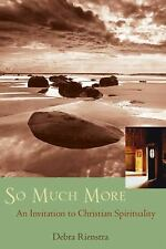 So Much More: An Invitation to Christian Spirituality