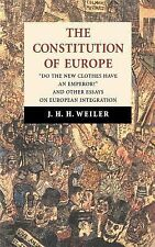 The Constitution of Europe : 'Do the New Clothes Have an Emperor?' and Other...
