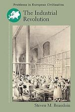 The Industrial Revolution by Steven M. Beaudoin (2003, Paperback)