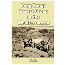 Long Range Desert Group in the Mediterranean by R. Kay (2012, Paperback)