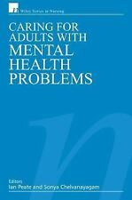 Caring for Adults with Mental Health Problems (Wiley Series in Nursing)