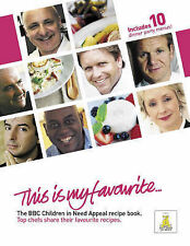 This is my favourite . . . The BBC Children in Need Appeal Recipe Book: Top Chef