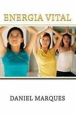 Energia Vital by Daniel Marques (2010, Paperback)