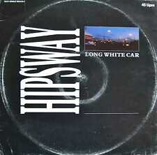 "HIPSWAY - Long White Car - 12"" Maxi Single 1986"