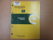 JOHN DEERE 300 AUGER PLATFORM GRASS SEED SPECIAL OPERATORS MANUAL PART# OME81748