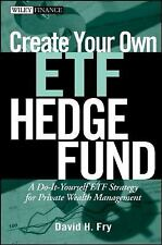 Create Your Own ETF Hedge Fund: A Do-It-Yourself ETF Strategy for Private Wealth