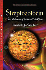 Streptozotocin: Uses, Mechanism of Action & Side Effects by Nova Science...
