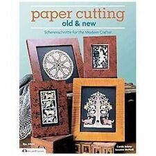 Paper Cutting Old and New : Scherenschnitte for the Modren Crafter by Suzanne...